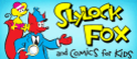 Slylock Fox and Comics for Kids